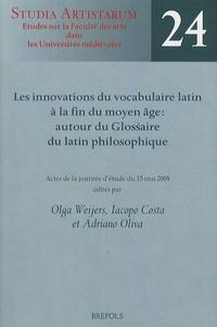 Les innovations du vocabulaire latin à la fin du Moyen Age - Autour du glossaire du latin philosophique.pdf