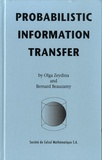 Olga Zeydina et Bernard Beauzamy - Probabilistic Information Transfer.