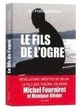 Oli Porri Santoro - Le fils de l'ogre - Enquête dans le cerveau du tueur en série Michel Fourniret.