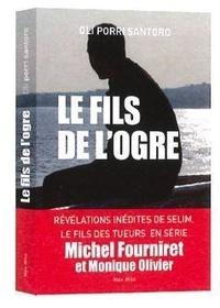 Le fils de logre - Enquête dans le cerveau du tueur en série Michel Fourniret.pdf