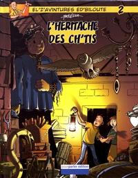 Olier et  Marko - El' z'avintures ed'Biloute Tome 2 : L'héritache des ch'tis.