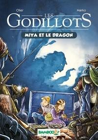 Olier et  Marko - Les Godillots - tome 02 - Miya et le dragon.