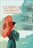 Oliv' - Contes asiatiques - En bandes dessinées.