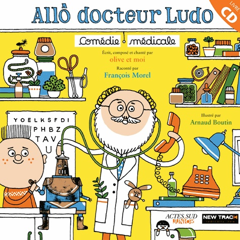 Allô docteur Ludo. Comédie médicale  avec 1 CD audio