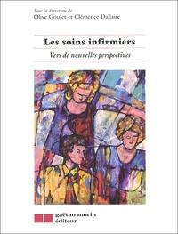 Olive Goulet - Les soins infirmiers - Vers de nouvelles perspectives.
