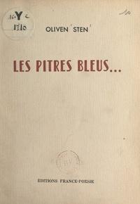 Oliven Sten - Les pitres bleus....