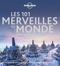 Téléchargez le livre epub sur kindle Les 101 Merveilles du monde par Lonely Planet  - Les trésors de la planète à la portée de tous les voyageurs RTF MOBI par Oliver Berry, Joe Bindloss, Mark Johanson, Matt Phillips 9782816183375 (French Edition)