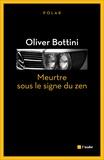 Oliver Bottini - Meurtre sous le signe du zen.