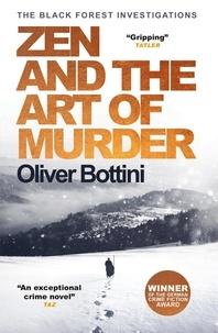 Oliver Bottini et Jamie Bulloch - Zen and the Art of Murder - A Black Forest Investigation I.
