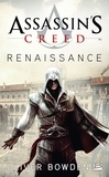 Oliver Bowden - Assassin's creed Renaissance.
