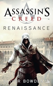 Oliver Bowden - Assassin's creed Renaissance.