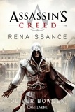 Oliver Bowden - Assassin's Creed Tome 1 : Renaissance.