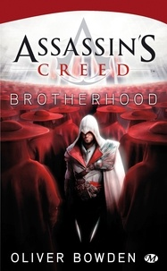 Oliver Bowden - Assassin's Creed Tome 2 : Brotherhood.