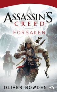Oliver Bowden - Assassin's Creed Tome 5 : Forsaken.