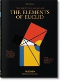 Oliver Byrne et Werner Oechslin - Les six premiers livres des Eléments d'Euclide.