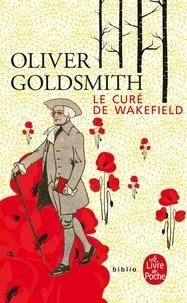 Oliver Goldsmith - Le curé de Wakefield.