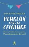 Oliver Gralla - Heureux sous la ceinture.