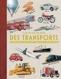 Oliver Green et Andrew Nahum - La petite encyclopédie des transports - Un panorama complet des véhicules du monde entier.