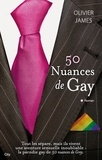 Oliver James - 50 nuances de gay.