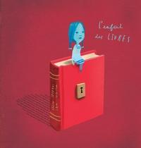 Oliver Jeffers et Sam Winston - L'enfant des livres.