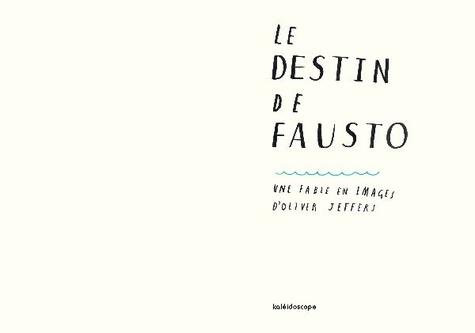 Le destin de Fausto. Une fable en images