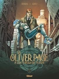 Stephen Desberg - Oliver Page & Les Tueurs de Temps - Tome 01.