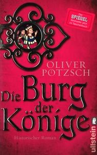 Oliver Pötzsch - Die Burg der Könige.