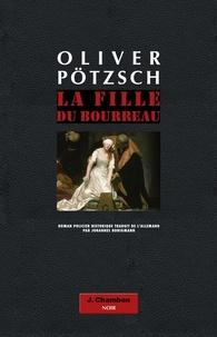 Oliver Pötzsch - La fille du bourreau  : .