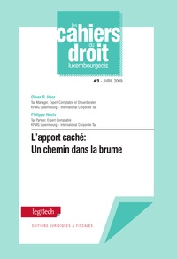 Oliver R. Hoor et Philippe Neefs - L'apport caché: Un chemin dans la brume - Cahier du droit luxembourgeois n° 3.