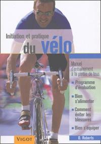 Oliver Roberts - Initiation et pratique du vélo.
