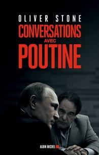 Oliver Stone - Conversations avec Poutine.