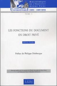 Olivia Audic - Les fonctions du document en droit privé.