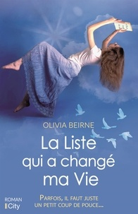 Olivia Beirne - La liste qui a changé ma vie.
