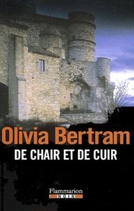 Olivia Bertram - De chair et de cuir.