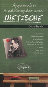 Olivia Bianchi - Apprendre à philosopher avec Nietzsche.