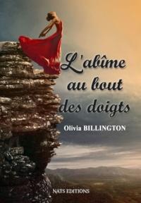 Olivia Billington - L'abîme au bout des doigts.