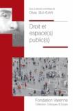 Olivia Bui-Xuan - Droit et espace(s) public(s).