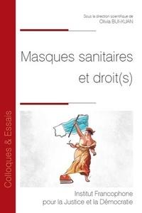 Olivia Bui-Xuan - Masques sanitaires et droit(s).