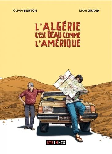 Olivia Burton et Mahi Grand - L'Algérie c'est beau comme l'Amérique.