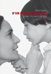 Dun monde à lautre - Autisme : le combat dune mère.pdf