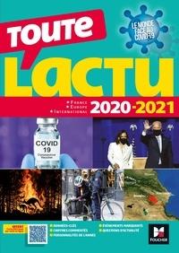 Olivia Chevalier et Michel Derczansky - Toute l'actu 2020 - Sujets et chiffres clefs de l'actualité - 2021 mois par mois.