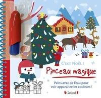Olivia Cosneau - C'est Noël ! - Avec un pinceau magique.