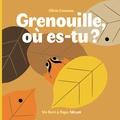 Olivia Cosneau - Grenouille, où es-tu ?.