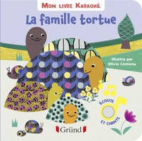 Olivia Cosneau - La famille tortue.