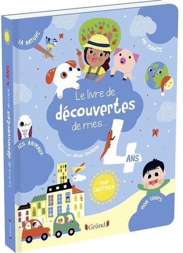 Le livre de découvertes de mes... 4 ans