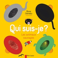 Olivia Cosneau - Les animaux sauvages.