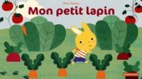 Olivia Cosneau - Mon petit lapin....