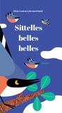 Olivia Cosneau et Bernard Duisit - Sittelles, belles, belles.