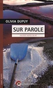 Olivia Dupuy - Sur parole - Fausses notes en Ré.