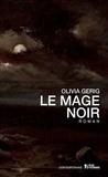 Olivia Gerig - Le mage noir.